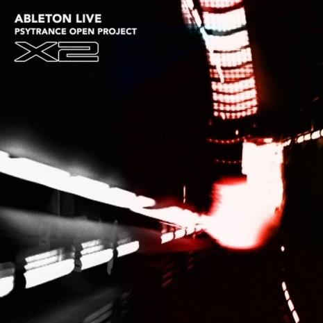 Ableton Live Psytrance Project: X2