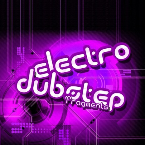 Electro and Dubstep Fragments