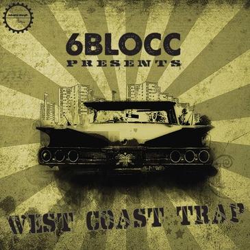 6Blocc: West Coast Trap