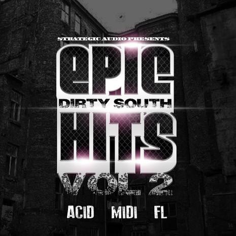Epic Dirty South Hits Vol 2