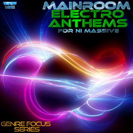 Mainroom Electro Anthems For NI Massive