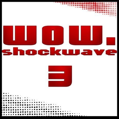 Shockwave WOW! 003