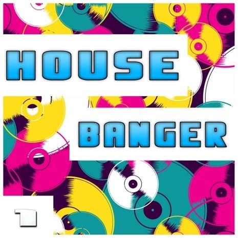 House Banger Vol 1