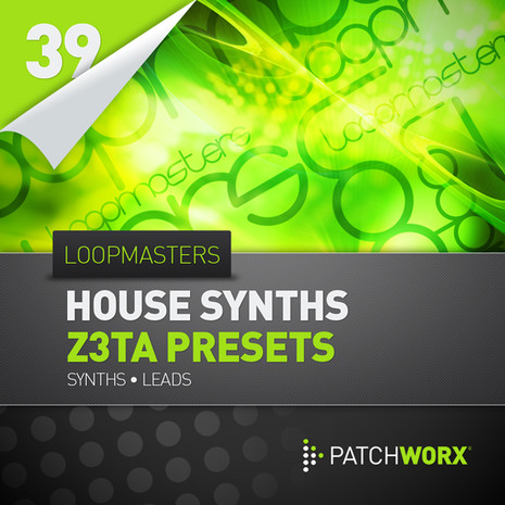 Patchworx 39: House Synths Z3TA Presets