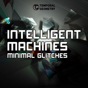 Intelligent Machines: Minimal Glitches