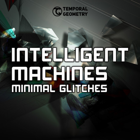 Intelligent Machines: Minimal Glitches