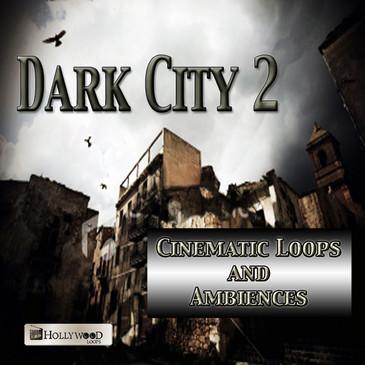 Dark City 2: Cinematic Loops & Ambiences