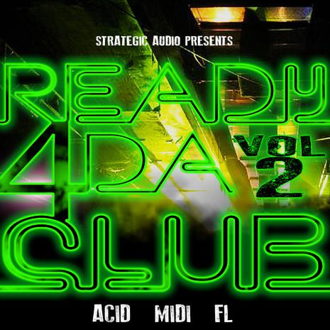 Ready 4 Da Club Vol 2