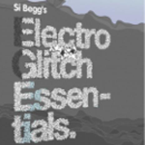Electro Glitch Essentials