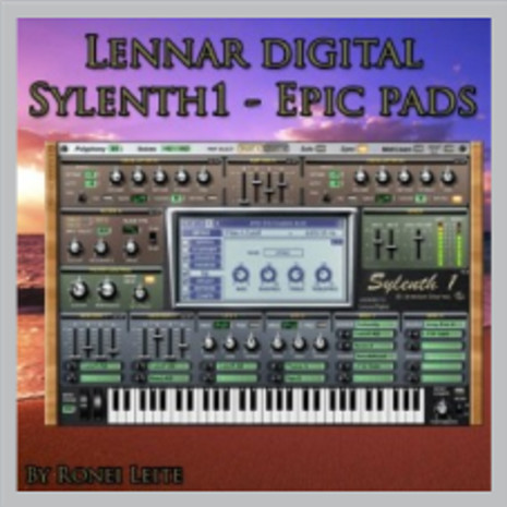 Ronei Leite: Epic Pads For Sylenth1