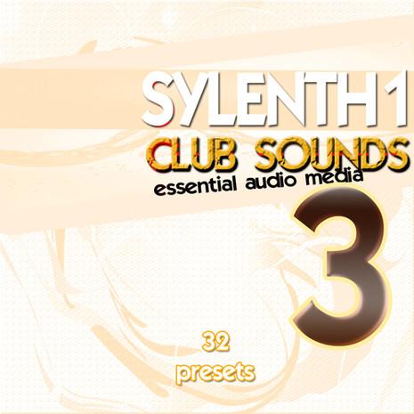 Sylenth1 Club Sounds Vol 3