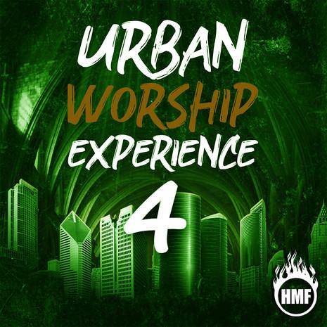 Urban Worship Experience 4
