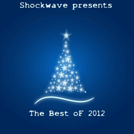 The Best of 2012: Shockwave