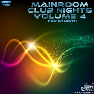 Mainroom Club Nights Vol 4 For Sylenth