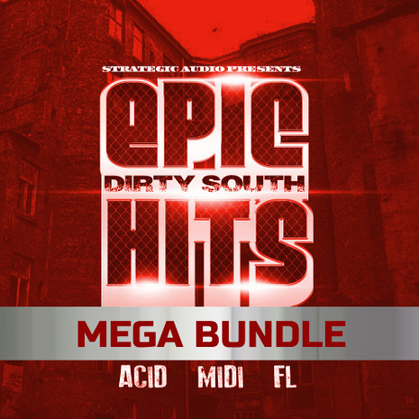 Epic Dirty South Hits Mega Bundle