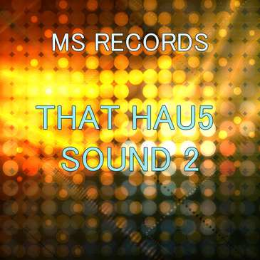 That Hau5 Sound 2