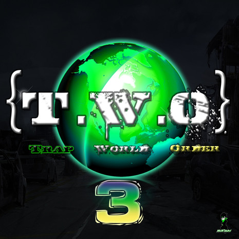 T.W.O: Trap World Order Vol 3