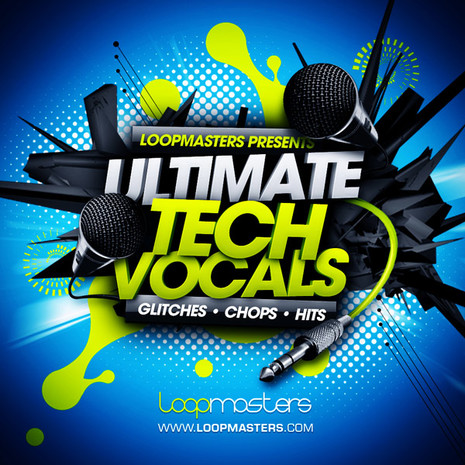 Ultimate Tech Vocals