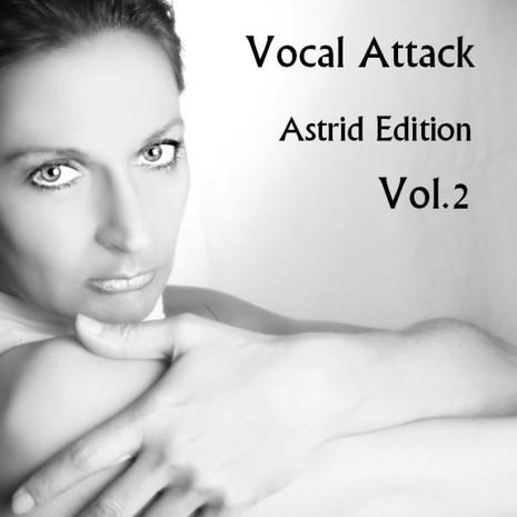 Vocal Attack: Astrid Edition Vol 2