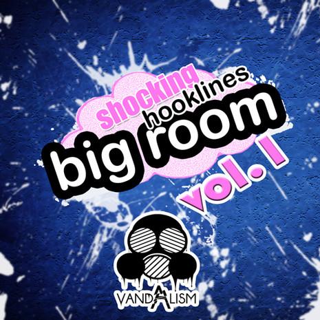 Shocking Big Room Hooklines 1