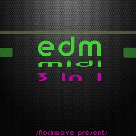 3-in-1: EDM MIDI