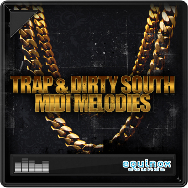 Trap & Dirty South MIDI Melodies
