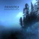 Pandora: Mixed Ambient Pads & Soundscapes