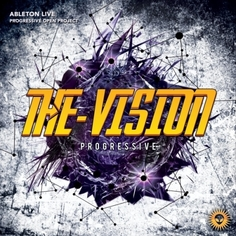 Ableton Live Progressive Project: The Vision