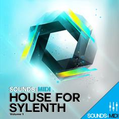 Sounds + MIDI: House for Sylenth Vol 1