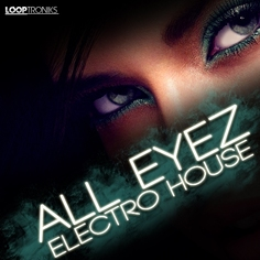 All Eyez Electro House