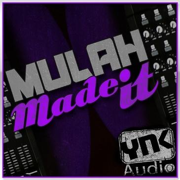 Mulah Made It