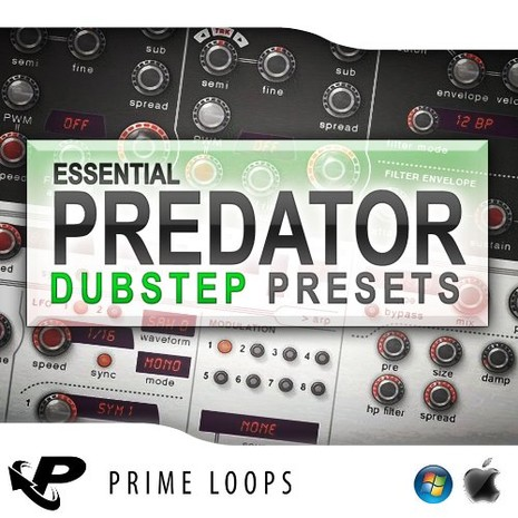 Essential Dubstep Presets For Predator