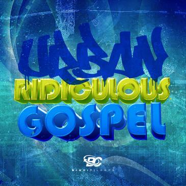 Urban Ridiculous Gospel
