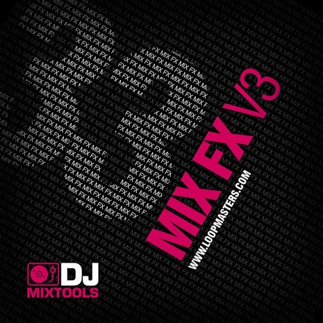 DJ Mixtools 33: Mix FX Vol 3