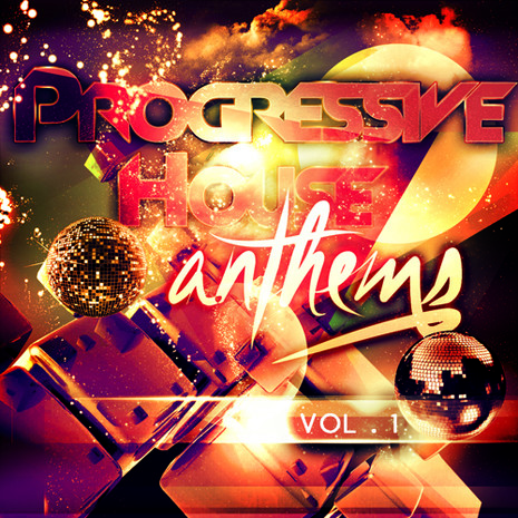 Progressive House Anthems Vol 1