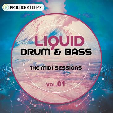 Liquid Drum & Bass: The MIDI Sessions Vol 1