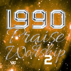 1990 Praise & Worship 2