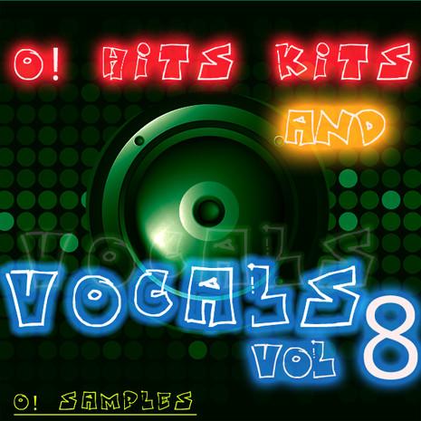 O! Hits Kits & Vocals Vol 8
