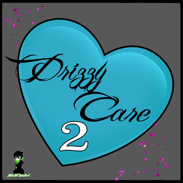 Drizzy Care 2