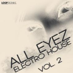 All Eyez Electro House Vol 2
