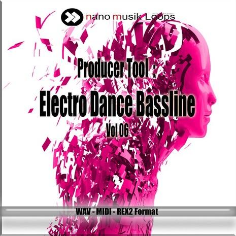 Producer Tool: Electro Dance Bassline Vol 6