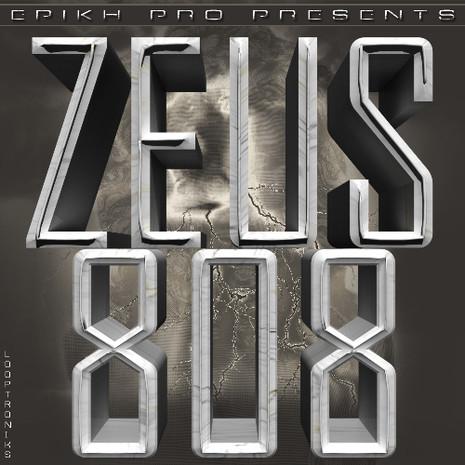 Epikh Pro Presents: Zeus 808