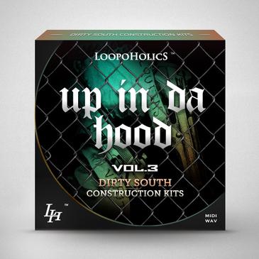 Up In Da Hood Vol 3: Dirty South Construction Kits