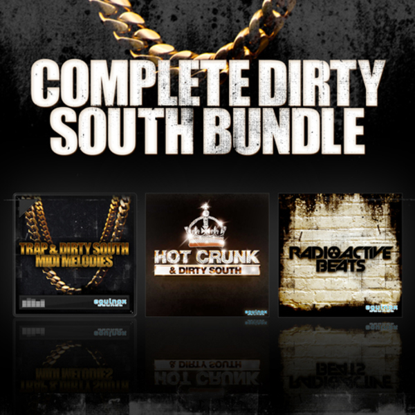 Complete Dirty South Bundle