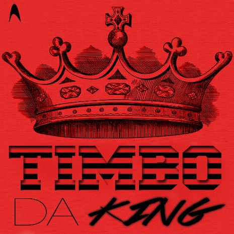 Timbo Da King