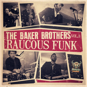 Baker Brothers: Raucous Funk Session Vol 3