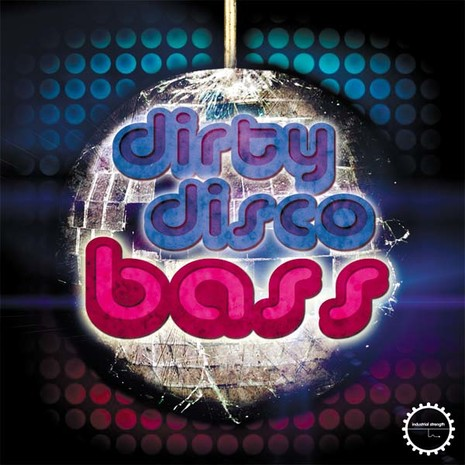 Dirty Disco Bass