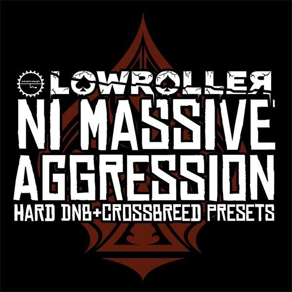 Lowroller: NI Massive Aggression