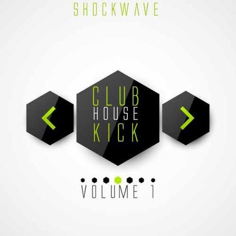 Club House Kick Vol 1