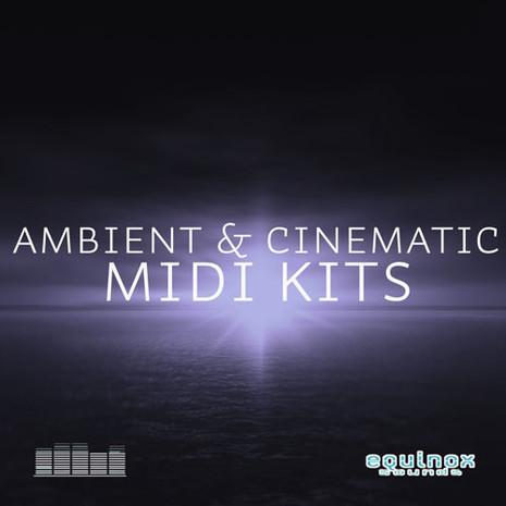 Ambient & Cinematic MIDI Kits
